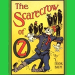 The Scarecrow of Oz by L. Frank Baum 80-147198