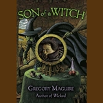 Son of a Witch by Gregory Maguire 80-548933